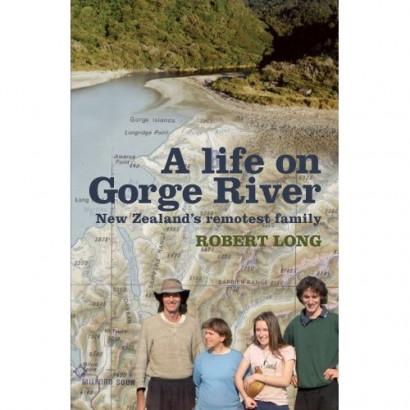 Life on Gorge River, by Robert Long (Biography & Memoir)