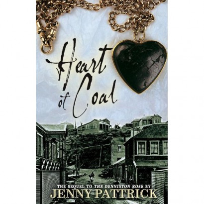 Heart of Coal, by Jenny Pattrick (Fiction & Literature)