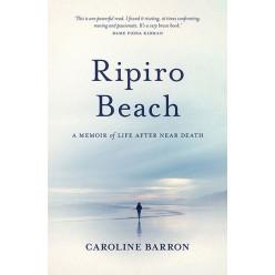 Ripiro Beach: A memoir of life  after near death