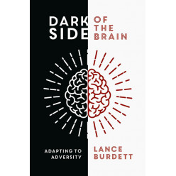 Dark Side of the Brain: Adapting to Adversity