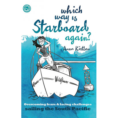 Which Way is Starboard Again?, by Anna Kirtlan (Biography)