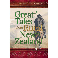 Great Tales of Rural New Zealand