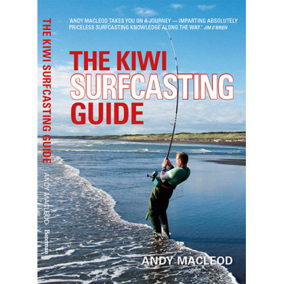The Kiwi Surfcasting Guide, by Andy Macleod (Real-life adventure)