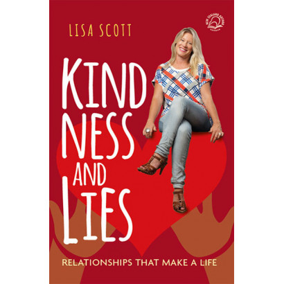 Kindness and Lies, by Lisa Scott (Lifestyle)