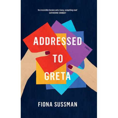 Addressed to Greta, by Fiona Sussman (Fiction)