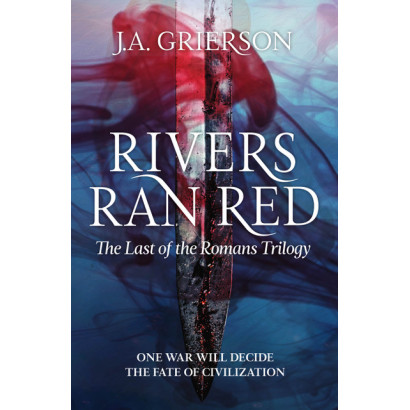 Rivers Ran Red, by J  A Grierson (Fiction)