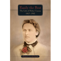 Easily the Best: The life of Helen Connon 1857-1903
