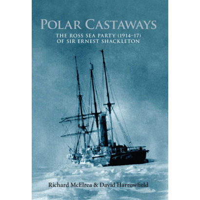 Polar Castaways, by Richard McElrea & David Harrowfield (History)