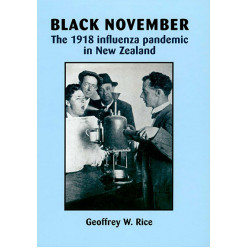 Black November: The 1918 influenza pandemic in New Zealand