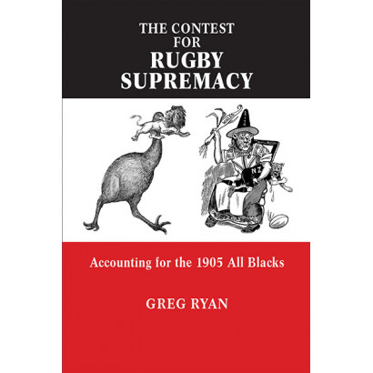 The Contest for Rugby Supremacy, by Greg Ryan (History)