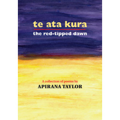 Te Ata Kura: The Red-Tipped Dawn