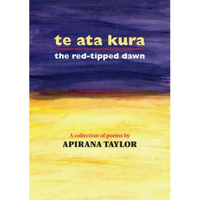 Te Ata Kura: The Red-Tipped Dawn