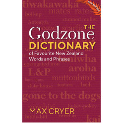 Godzone Dictionary of favourite New Zealand words and phrases