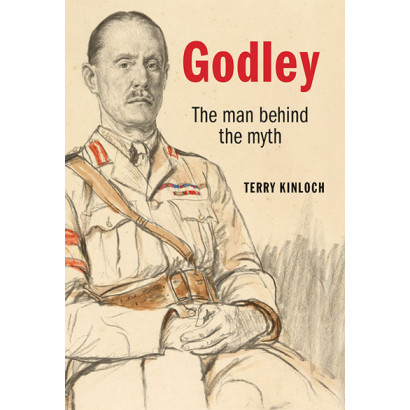 Godley: The Man Behind the Myth, by Terry Kinloch (Biography)