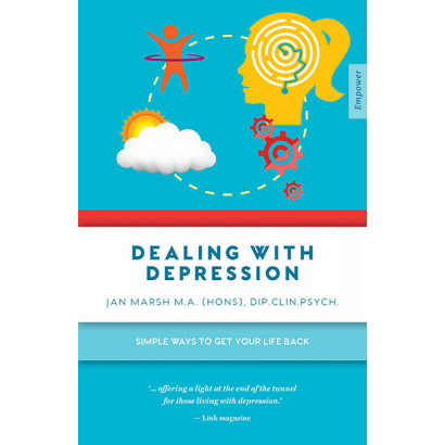 Dealing With Depression: Simple ways to get your life back, by Jan Marsh (Health)