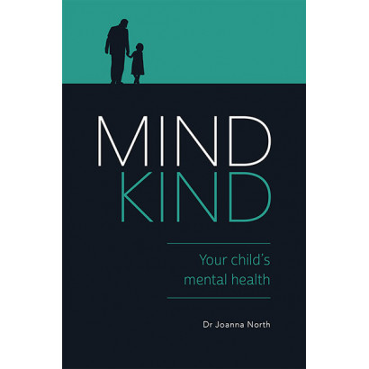 Mind Kind: Your Child's Mental Health, by Joanna North (Health)
