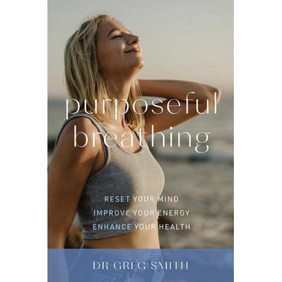 Purposeful Breathing, by Greg Smith (Health)