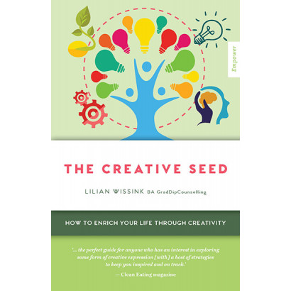 The Creative SEED: How to Enrich Your Life Through Creativity, by Lilian Wissink (Health)