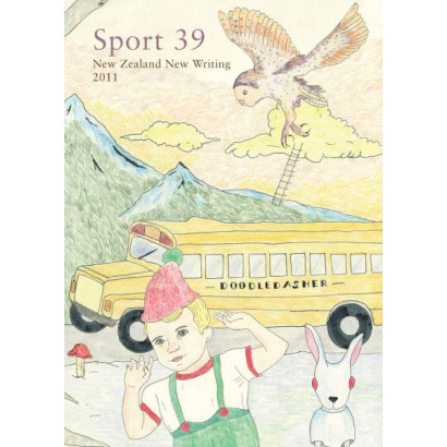 Sport 39: New Zealand New Writing 2011, by Edited by Fergus Barrowman (Fiction & Literature)