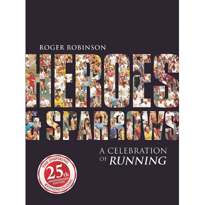 Heroes & Sparrows: A Celebration of Running