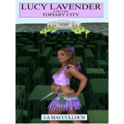 Lucy Lavender and the Topiary City