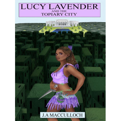 Lucy Lavender and the Topiary City, by Julie-Ann MacCulloch (Fiction & Literature)