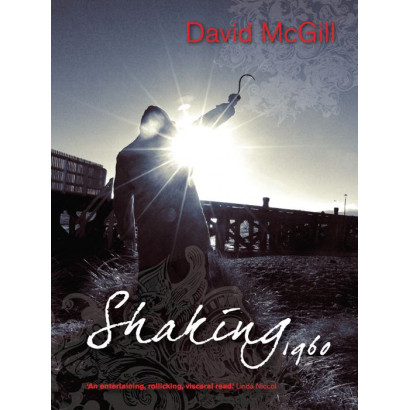 Shaking 1960, by David McGill (Fiction)