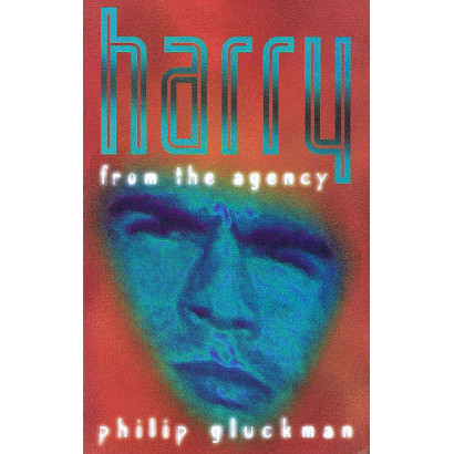 Harry from the Agency, by Philip Gluckman (Fiction & Literature)