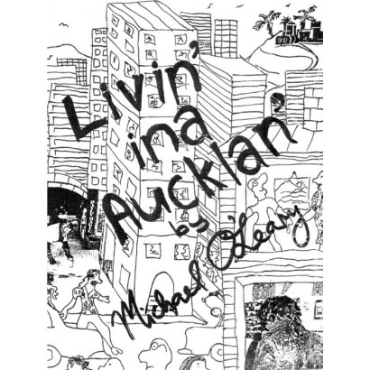 Livin' ina Aucklan', by Michael O'Leary (Fiction)