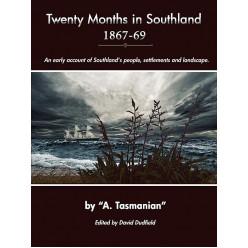 Twenty Months in Southland 1867-69
