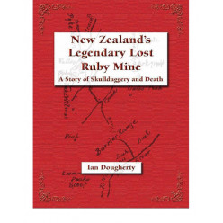 New Zealand's Legendary Lost Ruby Mine