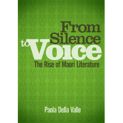 From Silence to Voice - The Rise of Maori Literature