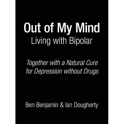 Out of My Mind: Living with Bipolar