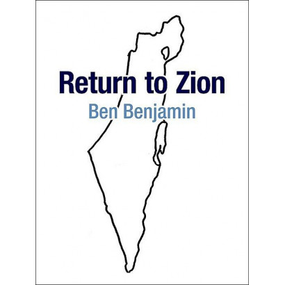 Return to Zion, by Ben Benjamin (Biography & Memoir)