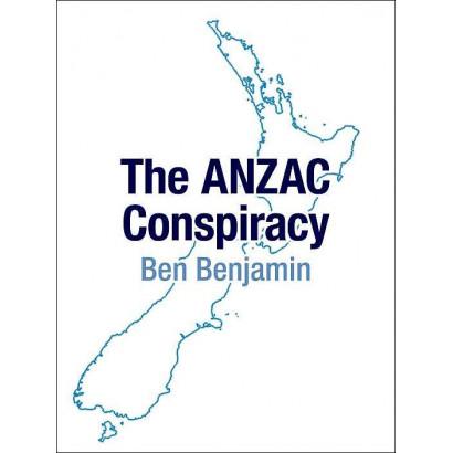 The ANZAC Conspiracy, by Ben Benjamin (Novels (contemporary))