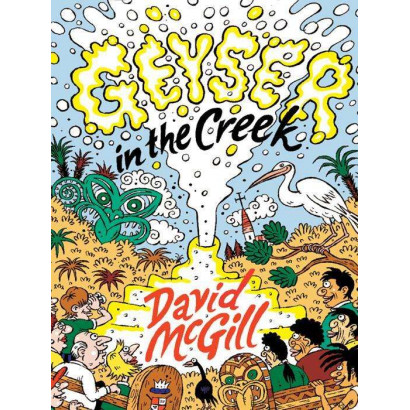 Geyser in the Creek, by David McGill (Fiction)