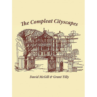 The Compleat Cityscapes, by David McGill / Grant Tilly (New Zealand History)