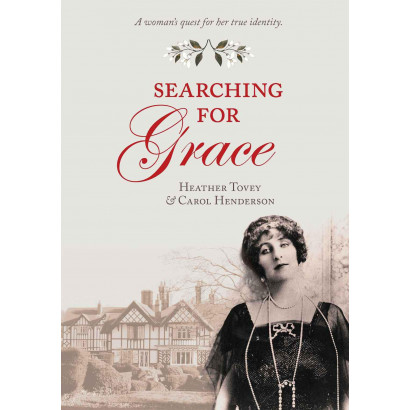 Searching for Grace, by Carol Henderson and Heather Tovey (Biography & Memoir)