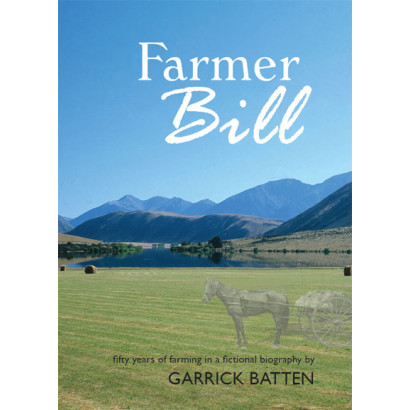 Farmer Bill, by Garrick Batten (Fiction)