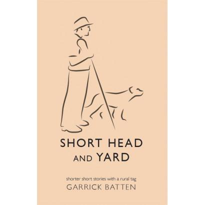 Short Head and Yard, by Garrick Batten (Fiction)