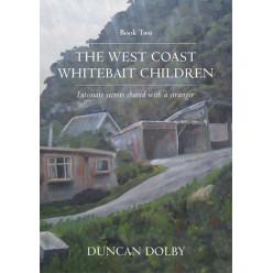 The West Coast Whitebait Children - Book 2