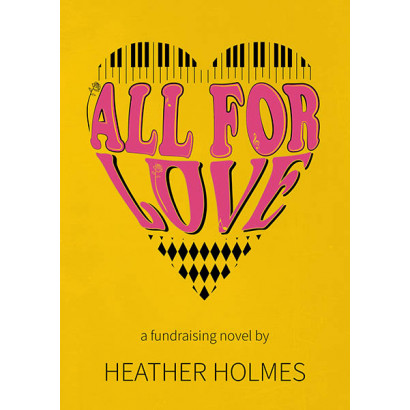 All For Love, by Heather Holmes (Fiction)