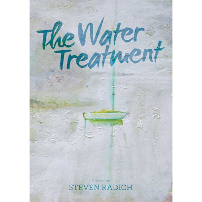 The Water Treatment, by Steven Radich (Fiction & Literature)