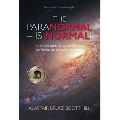 The Paranormal - Is Normal!, by Alastair Bruce Scott-Hill (Science & Natural History)