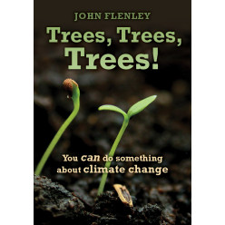 Trees, Trees, Trees! You can do something about climate change