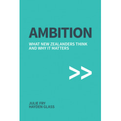Ambition: What New Zealanders think and why it matters