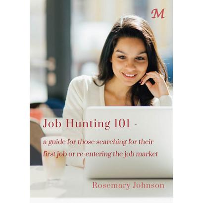 Job Hunting 101, by Rosemary Johnson (Business)