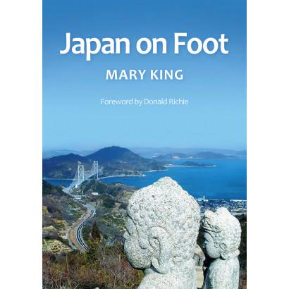 Japan on Foot, by Mary King (Biography & Memoir)