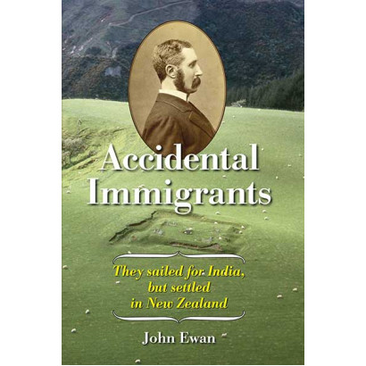 Accidental Immigrants, by John Ewan (History)