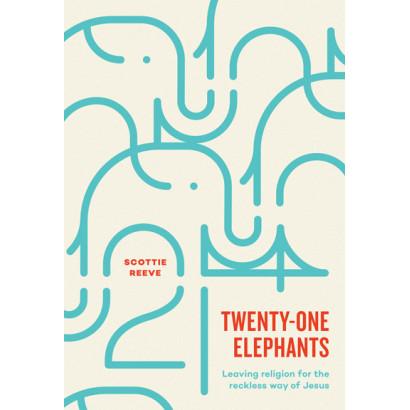Twenty-One Elephants, by Scottie Reeve (Spiritual)